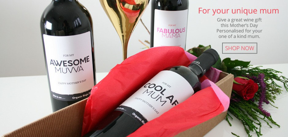 Great personalised wine gifts with Mother's Day labels